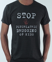Stop Psychiatric Drugging of Kids T-Shirt